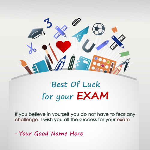 Create Best Of Luck For Exam Card With Name wishes greeting card