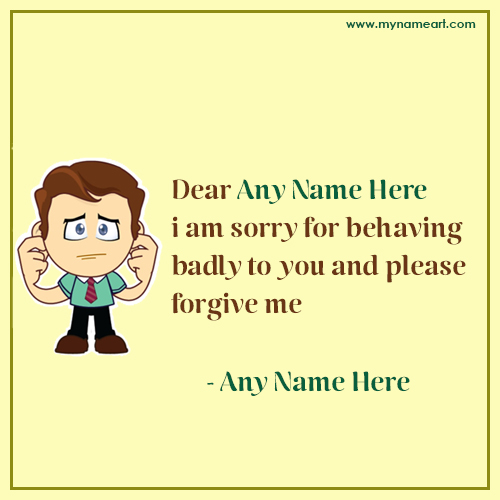 Sorry, Apology Letter With Name wishes greeting card