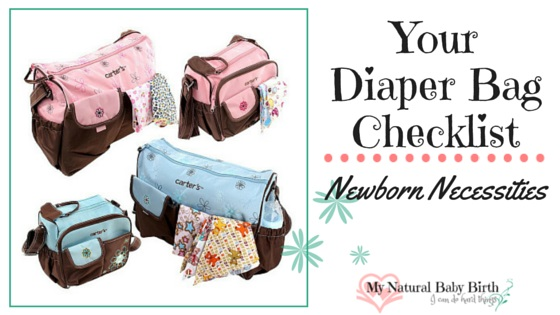 Your Diaper Bag Checklist \u2013 Newborn Necessities