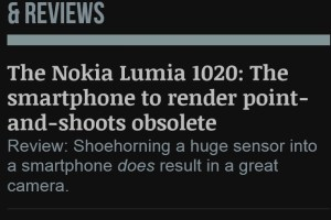 Ars Techica: Nokia Lumia 1020, the smartphone to render point and shoots obsolete!