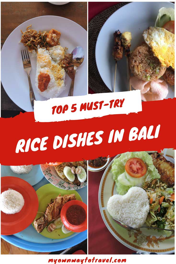 Cuisine Bali Top 5 Must Try Rice Dishes In Bali My Own Way To Travel