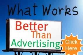 What Works Better than Advertising?