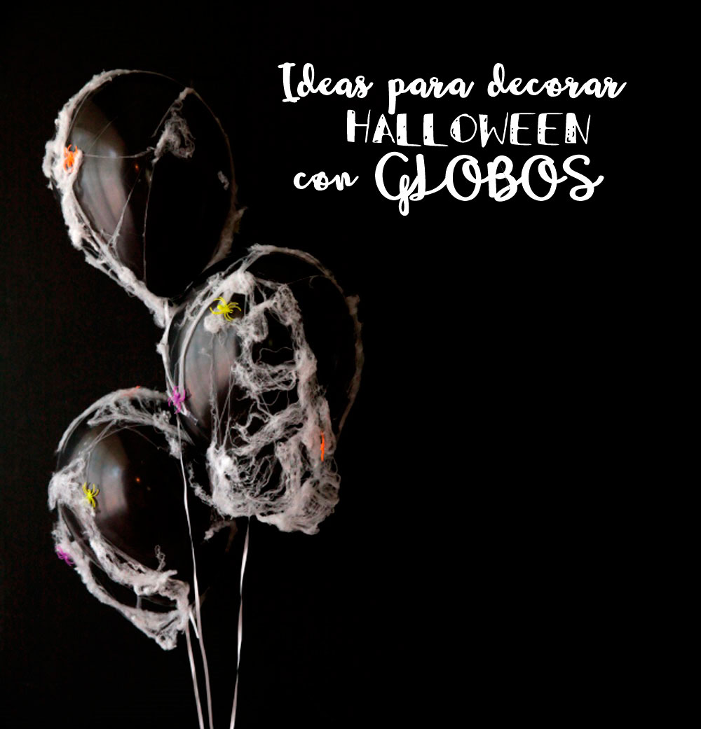 Ideas Para Decorar Halloween Ideas Para Decorar Halloween Con Globos My Party By Noelia