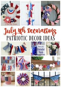 July 4th Decoration Ideas - Red, White, & Blue Patriotic Decor