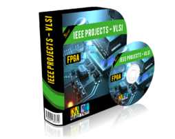 VLSI Projects - FPGA, Final Year Projects.