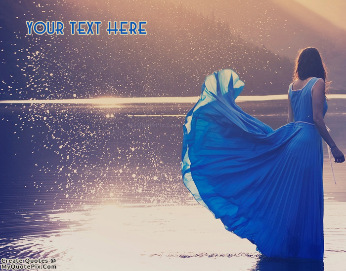 Write Quote on Beautiful Girl in Blue Picture