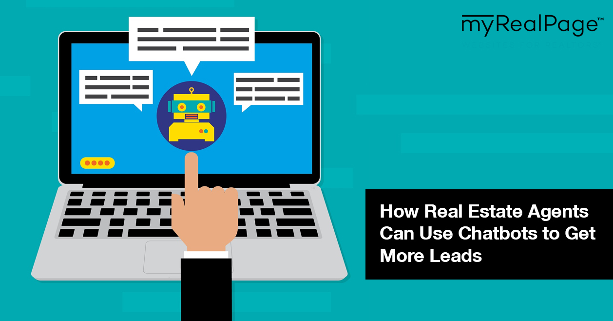 Get More How Real Estate Agents Can Use Chatbots To Get More Leads