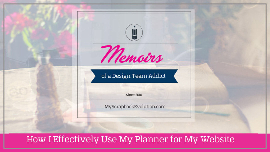 How I Effectively Use My Planner for My Website