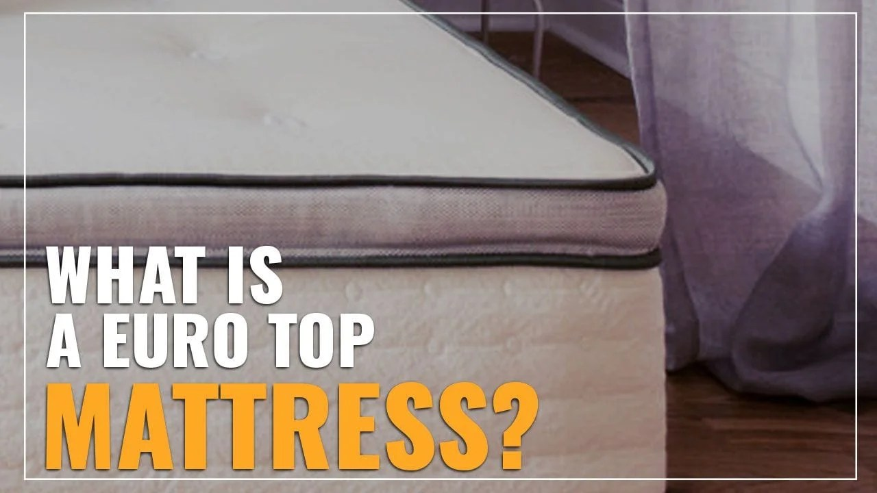 Tempurpedic Pillow Tops Explained What Is A Euro Top Mattress Also Vs Pillow Top Bed