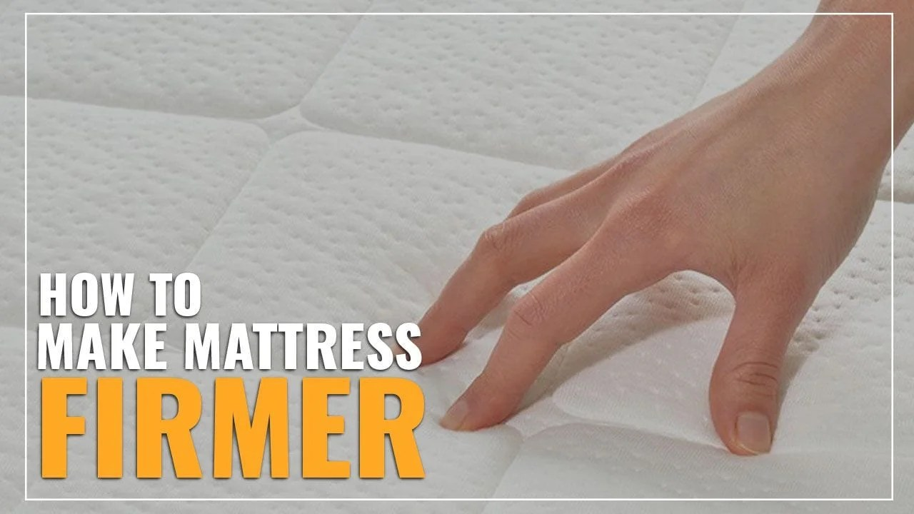 Memory Foam Mattress Too Firm How To Make A Mattress Firmer 8 Tips To Fix Your Soft Bed