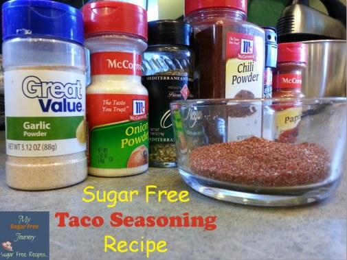 My Easy Sugar Free Taco Seasoning Recipe! - My Sugar Free Journey