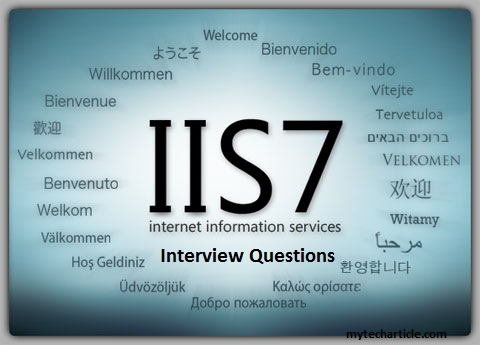 IIS Administrator Interview Questions mytecharticle - server interview questions