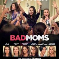 10 winners to Bad Moms screening in Nashville, TN 7/21 at 7PM