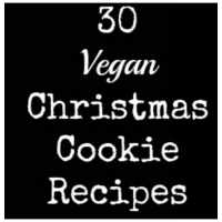 30 Vegan Christmas Cookie Recipes