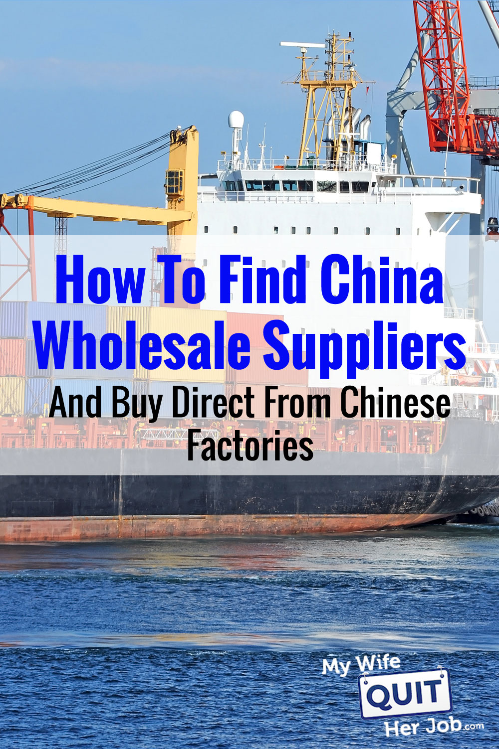 Wholesale Vendors California How To Find China Wholesale Suppliers And Import Direct From