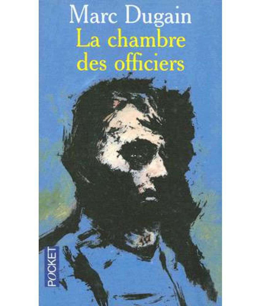 La Chambre Des Officiers The Room Of The Officers Buy La Chambre Des Officiers The Room Of The Officers Online At Low Price In India On Snapdeal