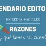 Calendario Editorial en Redes Sociales: Razones y Consideraciones