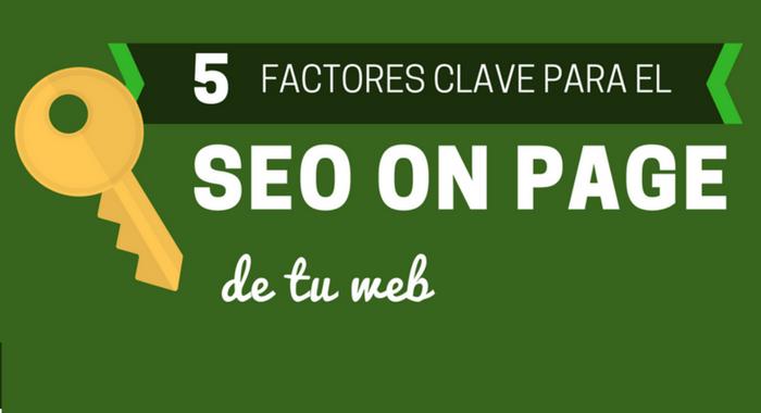 5 Factores del SEO on Page