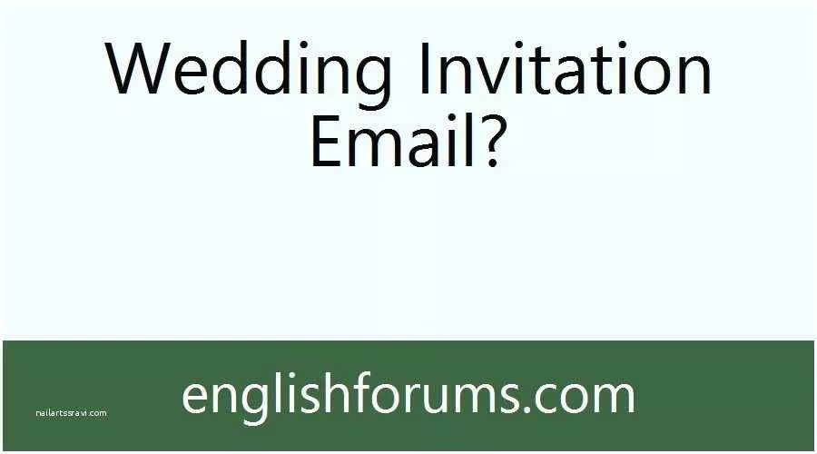 Wedding Invitation Email Indian Wedding Invitation Email to Fice