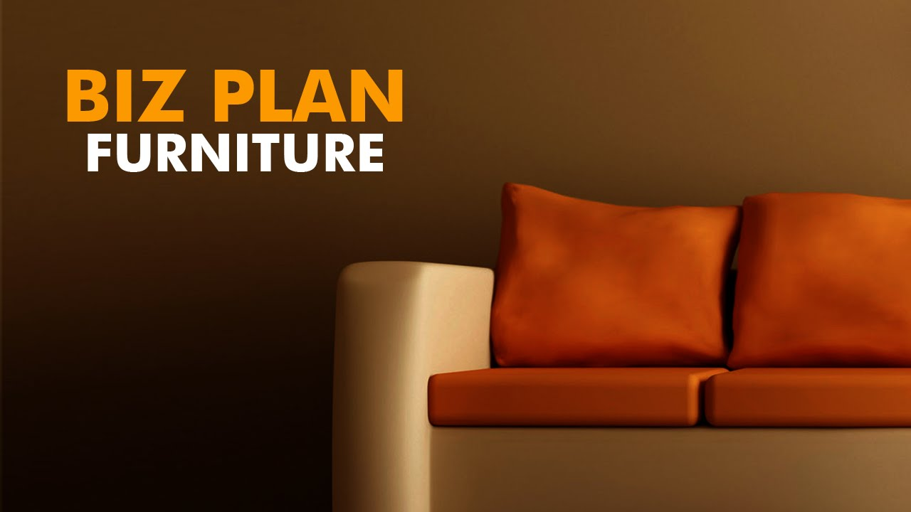 Furniture and interior designs business plan - Free Business Plans and Feasibility Studies in Nigeria