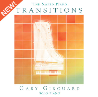 The Naked Piano – Transitions (Physical CD + MP3)