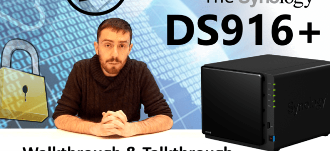 The Synology DS916+ Quad-Core 4K NAS Walkthrough and Talkthrough with SPAN