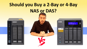 NAS Buy Guide - Should you buy a 2 bay or 4 bay NAS or DAS case - which is best for you
