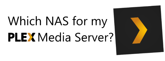 What is the best NAS for a Plex Media Server in 2017? – NAS Compares