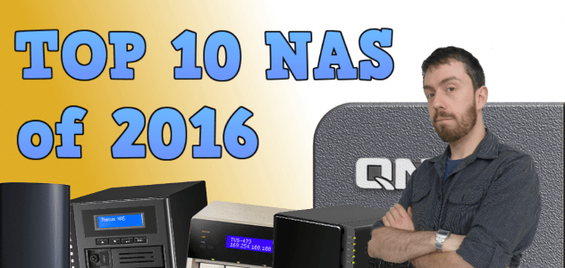 the-top-10-nas-of-2016-from-synology-qnap-wd-thecus-and-more