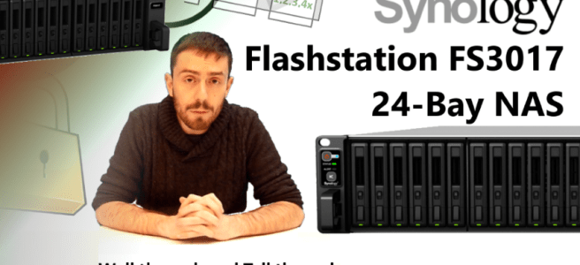the-synology-flashstation-fs3017-24-bay-nas-walkthrough-and-talkthrough