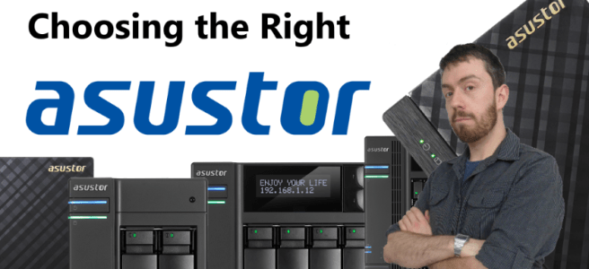 choosing-the-right-asustor-nas-for-your-home-or-business-for-2017