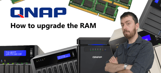 How to upgrade the RAM on your QNAP NAS and which one to buy 2017