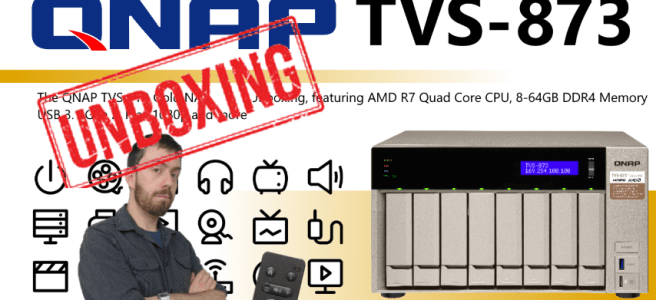 QNAP UNBOXING TVS-473 TVS-673 TVS-873 4K NAS for Plex Surveillance Transcoding Mac and Windows with DAS NAS