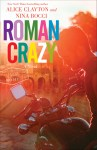 BOOK REVIEW: Roman Crazy by Alice Clayton and Nina Bocci