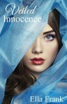 BOOK REVIEW: Veiled Innocence by Ella Frank