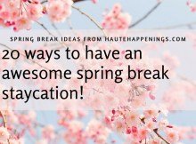 20 spring break ideas for Terre Haute from HauteHappenings.com!