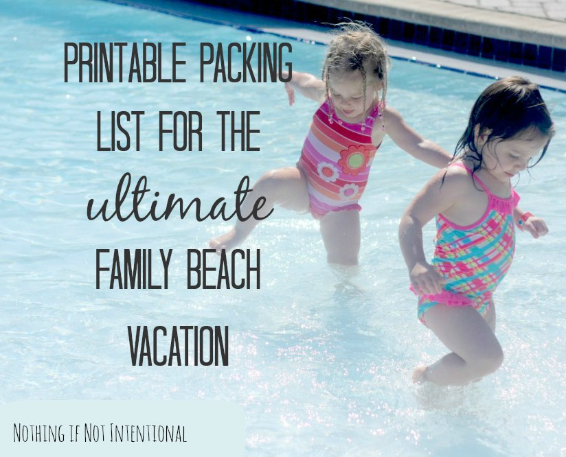 The Ultimate Beach Packing List \u2014 Make your next family trip to the