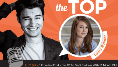 Laura Roeder The Top Podcast Episode 169
