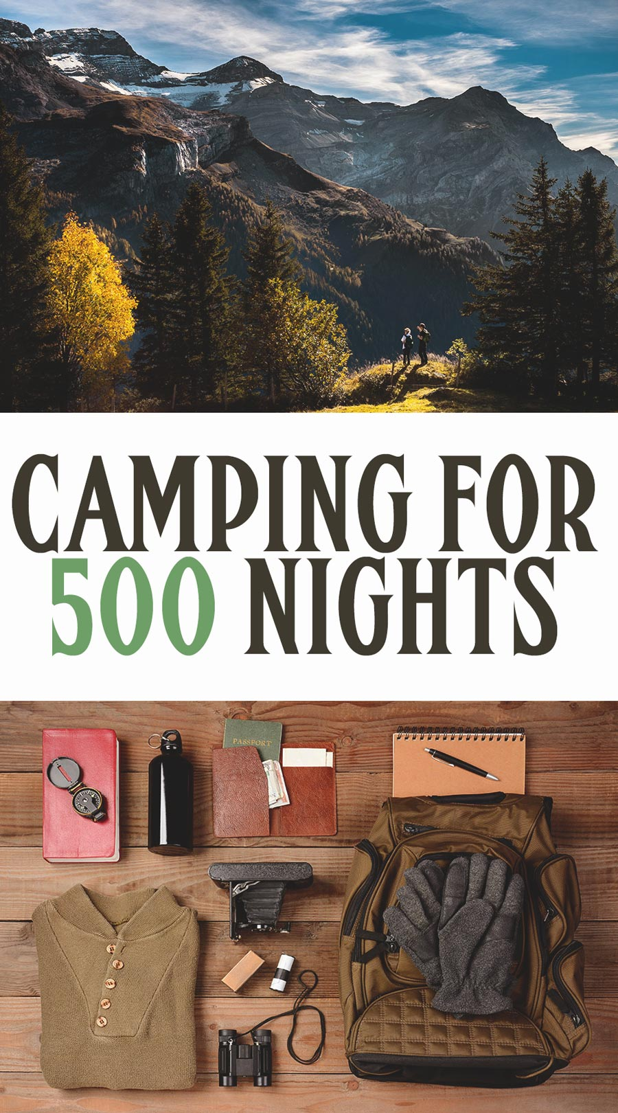 camping for 500 nights