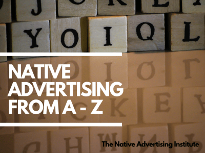 Native advertising - from a -z
