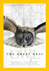 Cover of 2005 February National Geographic: Great Gray Owls, Winged Silence