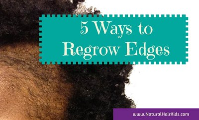 regrow hair edges