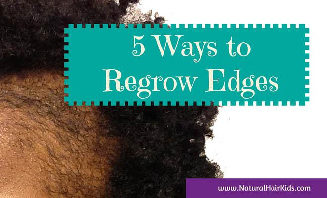 regrow hair edges