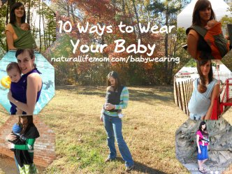 Natural Parents Network: 10 Ways to Wear Your Baby