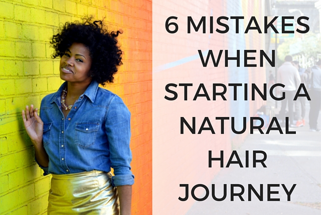 Mistakes-Starting-Natural-Hair-Journey