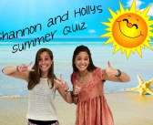 Take Shannon and Holly's summer quiz!