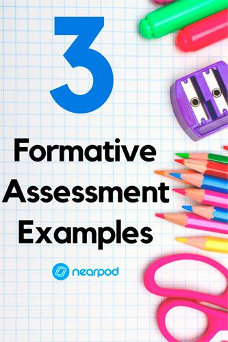 3 Formative Assessment Examples - Nearpod Blog