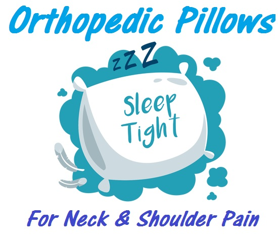 Best Orthopedic Pillows For Neck And Shoulder Pain  Last