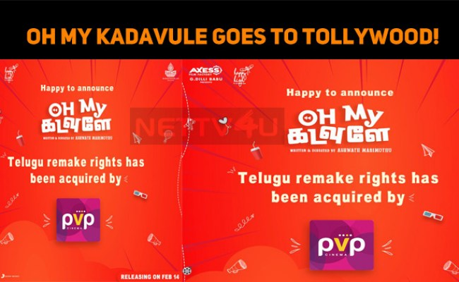 Oh My Kadavule Goes To Tollywood Nettv4u