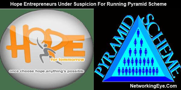 Hope entrepreneurs under suspicion for running pyramid scheme